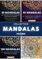 """COLLECTION : """"MANDALAS"""" : Art-thérapie par le coloriage conscient et inspiré"""