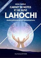 AUTOTRAITEMENTS ET CONSULTATIONS LAHOCHI – Carnet de Notes et de Suivi LAHOCHI